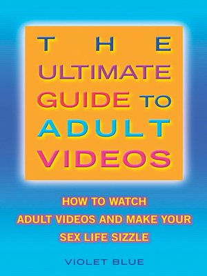 cover image of The Ultimate Guide to Adult Videos