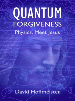 cover image of Quantum Forgiveness