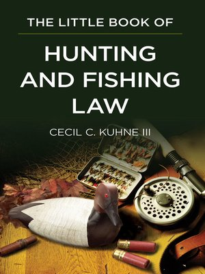 cover image of The Little Book of Hunting and Fishing Law