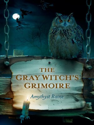 cover image of The Gray Witch's Grimoire