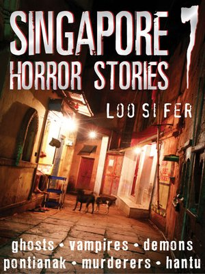 cover image of Singapore Horror Stories, Volume 7