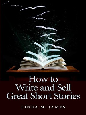 cover image of How To Write And Sell Great Short Stories
