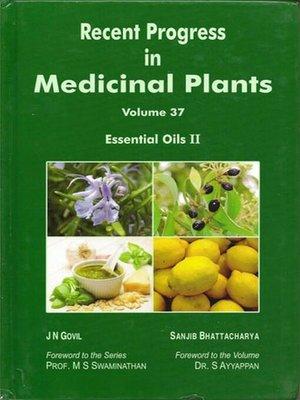 cover image of Recent Progress In Medicinal Plants (Essential Oils-II)