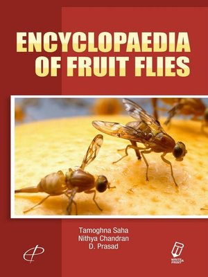Fruit Fly Invasion: Historical, Biological, Economic Aspects and Management