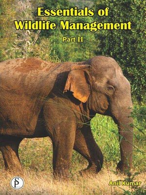 cover image of Essentials of Wildlife Management Part-2