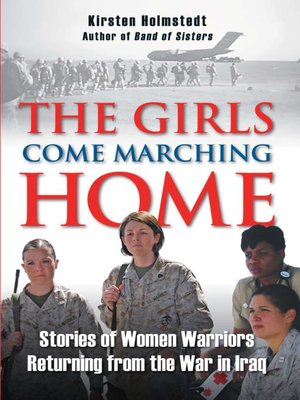 cover image of The Girls Come Marching Home