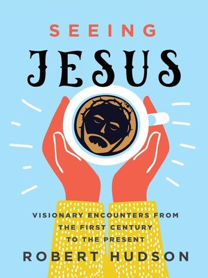 cover image of Seeing Jesus