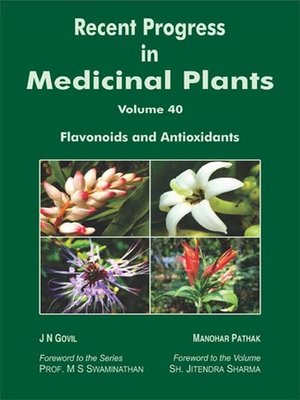 cover image of Recent Progress In Medicinal Plants (Flavonoids and Antioxidants)