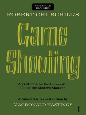 cover image of Robert Churchill's Game Shooting