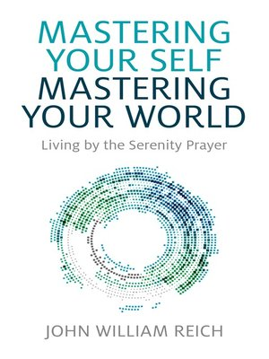 cover image of Mastering Your Self, Mastering Your World