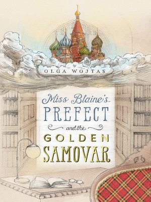 cover image of Miss Blaine's Prefect and the Golden Samovar