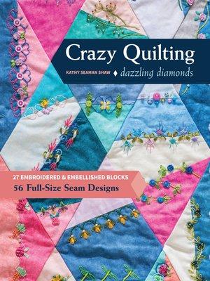 Crazy Quilting Dazzling Diamond
