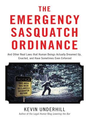 cover image of The Emergency Sasquatch Ordinance