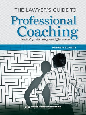 cover image of The Lawyer's Guide to Professional Coaching