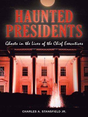cover image of Haunted Presidents