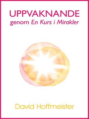 cover image of Uppvaknande genom En Kurs i Mirakler