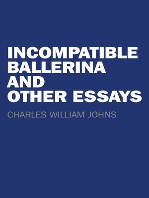 cover image of Incompatible Ballerina and Other Essays