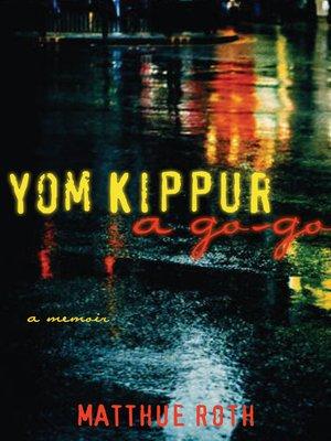 cover image of Yom Kippur a Go-Go