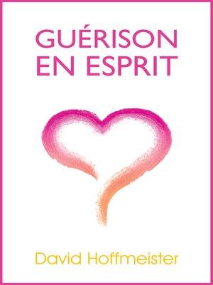 cover image of Guerison En Esprit