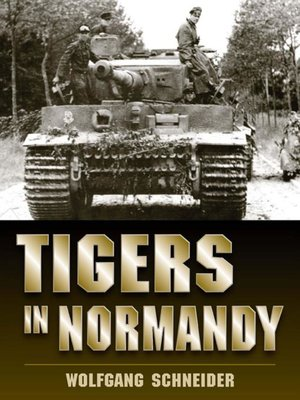 cover image of Tigers in Normandy