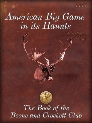 cover image of American Big Game in its Haunts