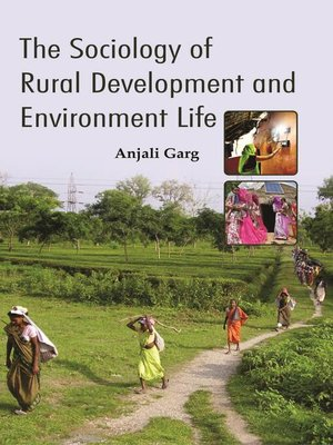 cover image of The Sociology of Rural Development and Environment Life