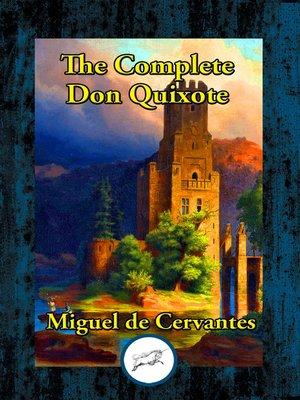 cover image of The Complete Don Quixote of La Mancha
