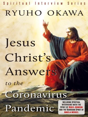 cover image of Jesus Christ's Answers to the Coronavirus Pandemic
