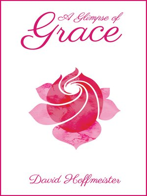 cover image of A Glimpse of Grace