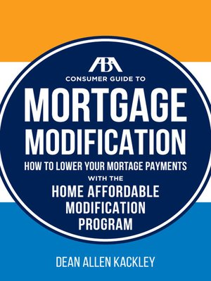 cover image of The ABA Consumer Guide to Mortgage Modifications