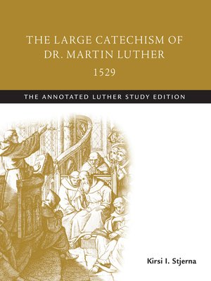 cover image of The Large Catechism of Dr. Martin Luther, 1529