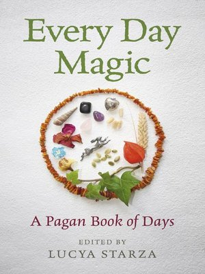 cover image of Every Day Magic--A Pagan Book of Days