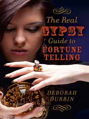 cover image of The Real Gypsy Guide to Fortune Telling
