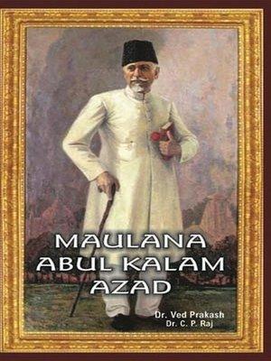 cover image of Encyclopedia of Indian Freedom Fighters Maulana Abul Kalam Azad