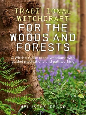 cover image of Traditional Witchcraft for the Woods and Forests
