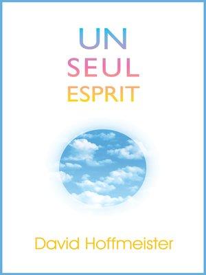 cover image of Un Seul Esprit