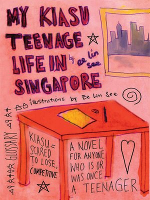 cover image of My Kiasu Teenage Life in Singapore