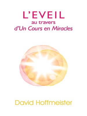 cover image of L'Eveil au travers d'Un Cours en Miracles