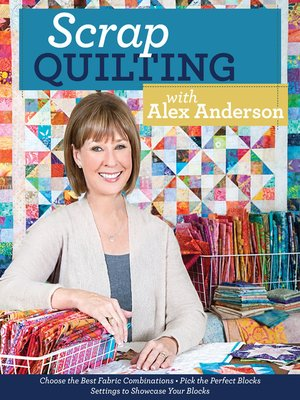 cover image of Scrap Quilting with Alex Anderson