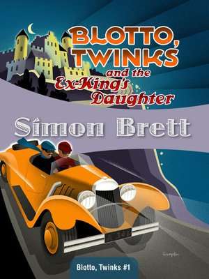 cover image of Blotto, Twinks and the Ex-King's Daughter