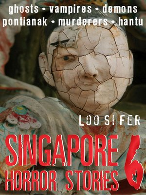 cover image of Singapore Horror Stories, Volume 6