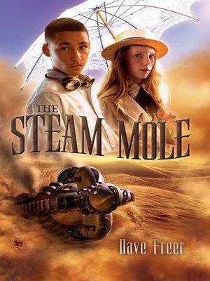 cover image of The Steam Mole