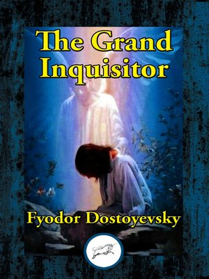 The Grand Inquisitor By Fyodor Dostoyevsky Overdrive Rakuten