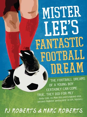 cover image of Mister Lee's Fantastic Football Dream
