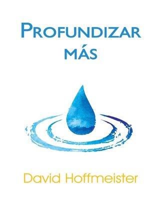cover image of Profundizar Más