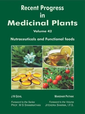cover image of Recent Progress in Medicinal Plants (Nutraceuticals and Functional Foods)