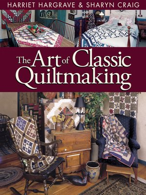 cover image of The Art of Classic Quiltmaking