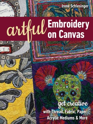 cover image of Artful Embroidery on Canvas