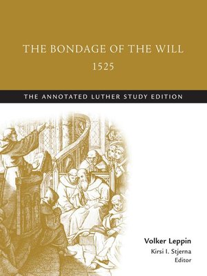 cover image of The Bondage of the Will, 1525