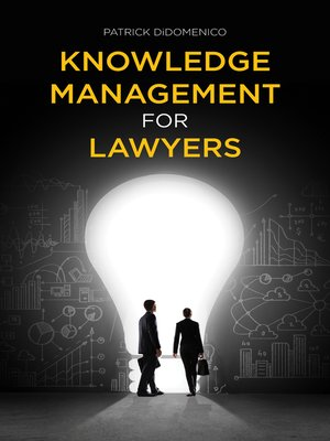 cover image of Knowledge Management for Lawyers